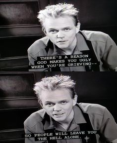 """Christopher Titus's wise words of wisdom about grieving. """"There's a reason God makes you ugly when you're grieving. So people will leave you the hell alone."""""""
