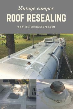 Before remodeling the inside of your vintage travel trailer, protect against any future water leaks by learning the simple steps for camper roof repair.