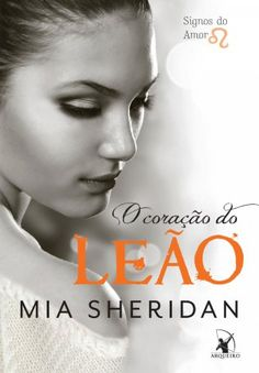 o-corac3a7c3a3o-do-lec3a3o-mia-sheridan