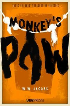 a look at the monkeys paw Is the monkey's paw really and truly magic did mr white's second wish really  bring  let's take a look at the final lines of the story: a cold wind rushed up the.