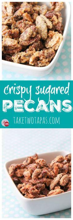 Crispy Sugared Pecans   Take Two Tapas
