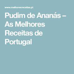 Pudim de Ananás – As Melhores Receitas de Portugal