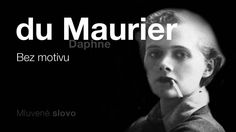 MLUVENÉ SLOVO - du Maurier, Daphne: Bez motivu (DETEKTIVK) Video Film, Music, Youtube, Movies, Movie Posters, Musica, Musik, Film Poster, Films