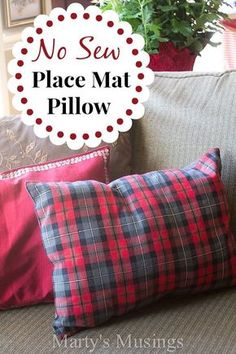 This easy no sew pillow makes a great addition to your home decor. Made from a place mat, it is easy to change it up for any season of the year! Buy them on clearance or at yard sales and save even more money!