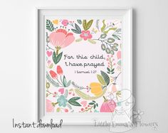 """Nursery decor, """"For this child, I have prayed."""" 1 Sam 1:27, Bible verse art, Scripture inspired home decor print"""