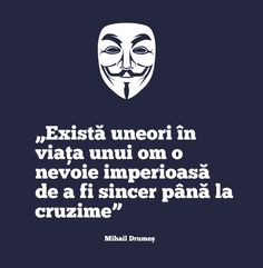 """există uneori în viața unui om o nevoie imperioasă de a fi sincer până la cruzime"" mihail drumeș Motivational Quotes, Inspirational Quotes, Sigmund Freud, More Than Words, Cool Words, Life Lessons, Einstein, Best Quotes, Self"