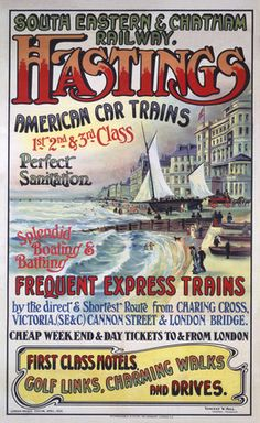 'Hastings', poster, South eastern and Chatam railways, Posters Uk, Railway Posters, Modern Posters, Retro Advertising, Vintage Advertisements, Funny Postcards, East Sussex, Vintage Travel Posters, Transport Posters