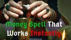Money Spell That Works Instantly, Cast Spell to Attract Money [Fast Result] Cast a to Attract How to cast a Money Spell That Works? Casting a wealth spell you will find that you have conditioned to wealth