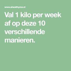 Val 1 kilo per week af op deze 10 verschillende manieren.