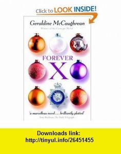 Forever X (9780192718846) Geraldine McCaughrean , ISBN-10: 0192718843  , ISBN-13: 978-0192718846 ,  , tutorials , pdf , ebook , torrent , downloads , rapidshare , filesonic , hotfile , megaupload , fileserve
