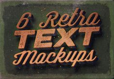 6 Retro/Vintage Text Mock-ups by Cruzine on @creativemarket