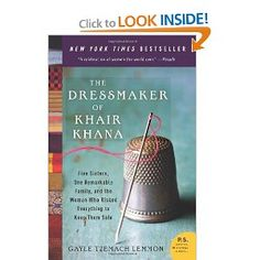true girl power modern Afghanistan - The Dressmaker of Khair Khana: Five Sisters, One Remarkable Family, and the Woman Who Risked Everything to Keep Them Safe (P.S.) by Gayle Tzemach Lemmon