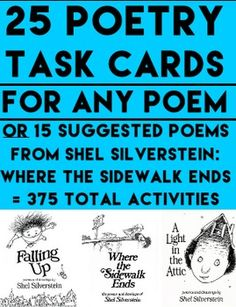25 poetry task cards for ANY POEM or pair with 15 suggested Shel Silverstein Poems from Where The Sidewalk Ends. NO PREP poetry task cards to teach shel silverstein poems, rhyme, point of view, theme, author's purpose, text connections, sequencing, summarize skills, figurative language, imagery, tone, mood, cause and effect, compare and contrast, characterization, conflict, relevant details, analysis, inference, draw conclusions, persuasive writing & creative writing #poetrytaskcards