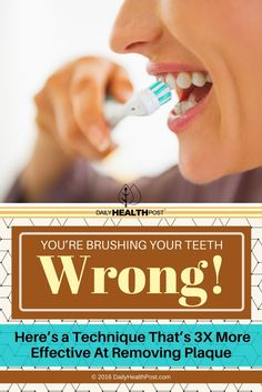Most people choose to either brush their teeth from side to side or in a circular motion, but research shows that a combination of the methods is most effective in prevent plaque buildup.