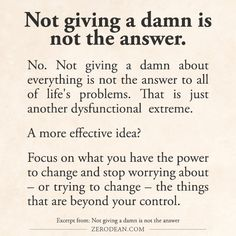 Excerpt from: Not giving a damn is not the answer #Zerosophy