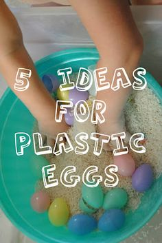 5 ideas for plastic eggs