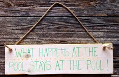 Distressed white what happens at the pool stays at the pool teal and yellow polkadot wood sign on Etsy, $19.00