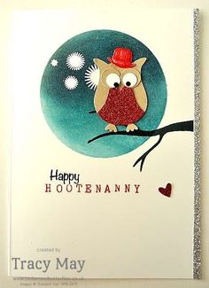 Stampin' Up! Owl Punch Tracy May New Years Card. (Pin#1: Owls.  Pin+: Punch Art: Animals...)