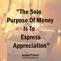 O único propósito do dinheiro é mostrar apreço!... Google+