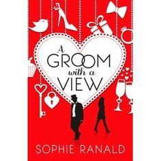 A Groom With a View by Sophie Ranald