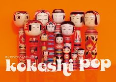 "Poster for the ""Kokeshi Pop"" exhibit at the Parco Factory Gallery in Nagoya."
