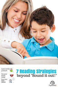 "7 Reading Strategies Beyond ""Sound it Out!"" - http://www.psychowith6.com/7-reading-strategies-beyond-sound-it-out/"