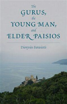 The gurus,the young man, and elder Paisios by Dionysios Farasiotis