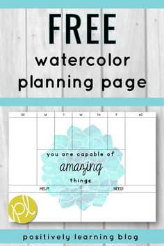 Grab this free watercolor classroom planning page! I use it every year during the busy back to school season. I hope it helps you stay organized and reminds you that you are capable of AMAZING things! From Positively Learning #freeteacherplanner #watercolorclassroom