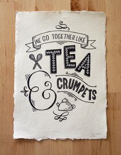 A4 Original Typography Art - 'We go together like Tea & Crumpets' - Hand Lettering / Original Art / Vintage Retro Type / Chalkboard
