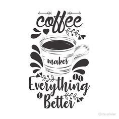 'Coffe Makes Everthing Better Kaffee alles besser' Sticker von Coco-Chanel Coffee Cup Art, Coffee And Books, My Coffee, White Coffee, Coco Chanel, Calligraphy Quotes Doodles, Caligraphy, Bright Quotes, Cafe Window