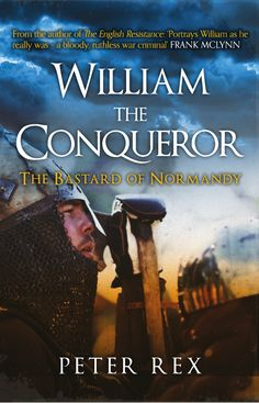 A masterful biography of the Norman king who conquered England in 1066 and changed the country forever.