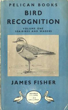 1947: Bird Recognition Vol1 (James Fisher)
