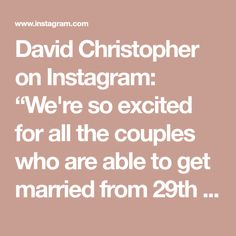 """David Christopher on Instagram: """"We're so excited for all the couples who are able to get married from 29th March, however you choose to celebrate! 🗓️ Our diary is still…"""" Got Married, Getting Married, 29 March, You Choose, Mirror Mirror, Brides, David, How To Get, Couples"""