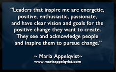 What leaders inspire you