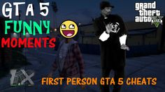 GTA 5 Funny Moments: FIRST PERSON GTA 5 Cheats (GTA 5 Mods)