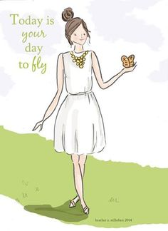 Today is YOUR day to fly.....-xx https://www.facebook.com/pages/Home-of-Love-Wisdom-Inspiration-Humor/383766185084338