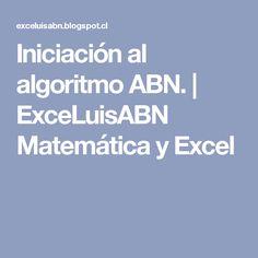 Iniciación al algoritmo ABN. | ExceLuisABN Matemática y Excel