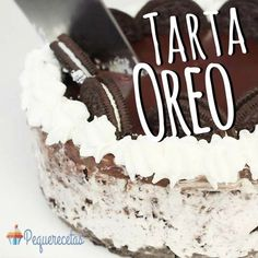 Tarta Oreo sin horno, ¡la tarta perfecta! , Este pastel o tarta de Oreo es la tarta perfecta: se hace sin horno, es fácil de hacer y está deliciosa gracias a los trocitos de galletas Oreo que lleva.