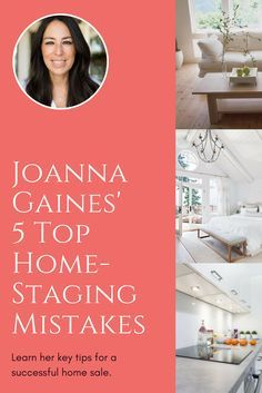 """Joanna Gaines of """"Fixer Upper"""" shares her top 5 tips for making the most of your home staging. Sell that house faster and for less with these home staging tips."""
