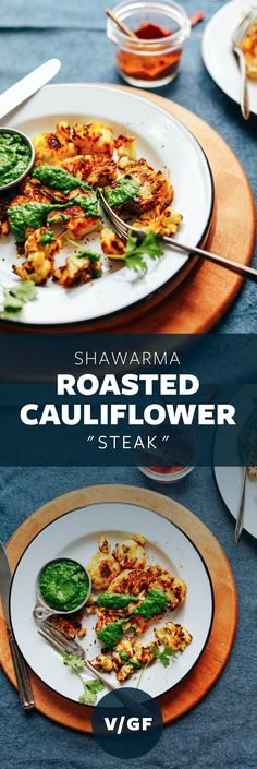 DELICIOUS Shawarma Roasted Cauliflower STEAK! 30 minutes, BIG flavor, served with Chutney! #vegan #glutenfree #cauliflower #recipe #plantbased #minimalistbaker