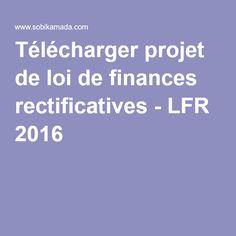 Télécharger projet de loi de finances rectificatives - LFR 2016