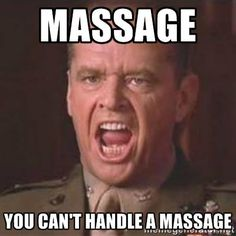 Just a Thursday morning funny. Can you handle a massage?