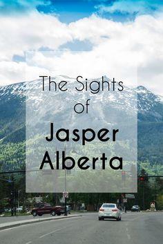 The sights of Jasper Alberta, Canada.