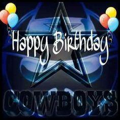 Happy Birthday Dallas Cowboys Quotes, Cowboys Sign, Dallas Cowboys Pictures, Dallas Cowboys Football, Dallas Cowboys Happy Birthday, Happy Birthday Cowboy, Happy Brithday, Birthday Wishes, Dallas Cowboys Screensavers