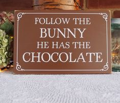 Follow The Bunny Wood Easter Sign Chocolate Easter Decor Easter Bunny by CountryWorkshop on Etsy https://www.etsy.com/listing/175934147/follow-the-bunny-wood-easter-sign
