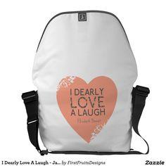 I Dearly Love A Laugh - Jane Austen Quote - White Messenger Bag