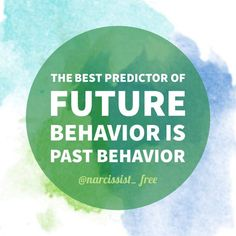 The best predictor of future behavior is past behavior. A sorry ass no count narcissist will always be a sorry ass no count narcissist. When someone repeatedly shows you who they are believe them.  #newyear #nobullshit #nodrama #noposers #noliars #nocontact #nonarcissists