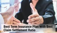 Best Term Plan Claim Settlement Ratio: Get the best term insurance plan with high claim settlement ratio as per IRDA ranking. Buy term plan from wishpolicy. Term Life Insurance, Life Insurance Companies, Your Demise, Supplemental Health Insurance, Life Is Good, Psychology, First Love, Application Form, Psicologia