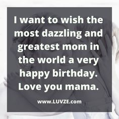 Do you want to say 'Happy Birthday Mom' in a cute and meaningful way? Check out these sweet 110 birthday wishes and messages for your mom. Happy Birthday Wishes Quotes, Happy Birthday Mom, Motivational Quotes, Love You, Messages, Sayings, Happy Birthday Captions, Te Amo, Je T'aime