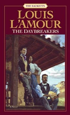 The Daybreakers (Sacketts) by Louis L'Amour. $4.32. 224 pages. Author: Louis L'Amour. Publisher: Bantam; Reprint edition (September 30, 2003)